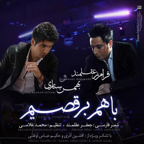 Bahman Sattari - 'Ba Ham Beraghsim (Ft Faramarz Aghlmand)'