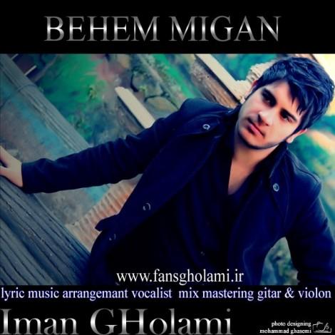 Iman Gholami - 'Behem Migan'