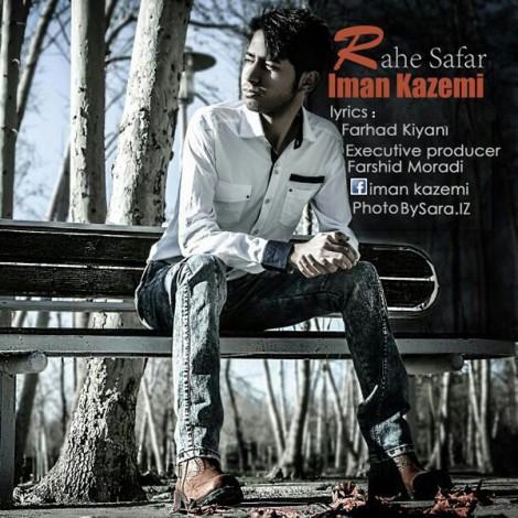 Iman Kazemi - 'Rahe Safar'