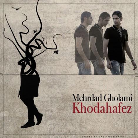 Mehrdad Gholami - 'Khodahafez'