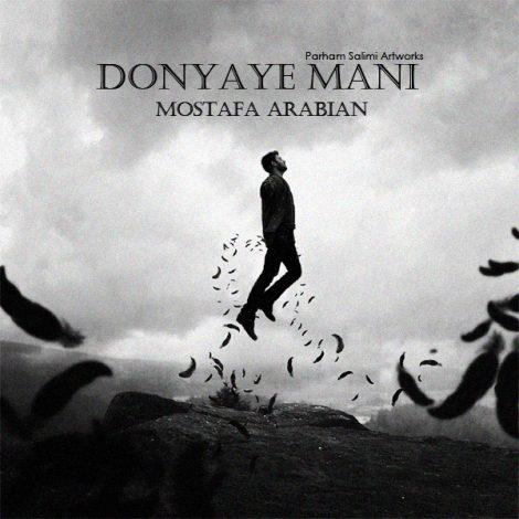 Mostafa Arabian - 'Donyaye Mani'