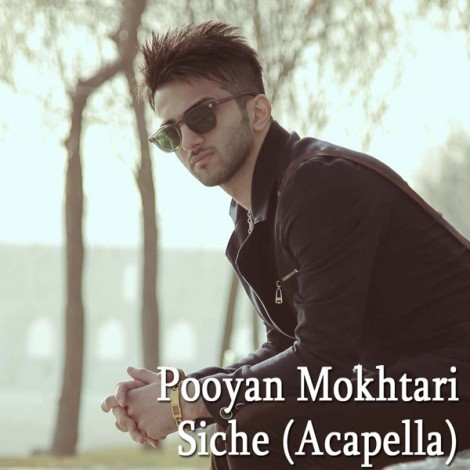 Pooyan Mokhtari - 'Siche (Acapella)'