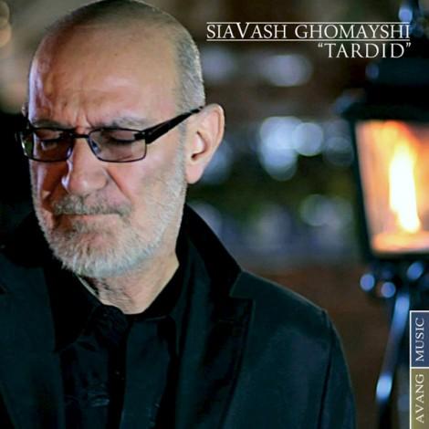 Siavash Ghomayshi - 'Tardid'