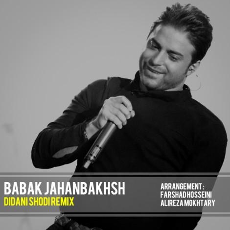 Babak Jahanbakhsh - 'Didani Shodi (Remix)'