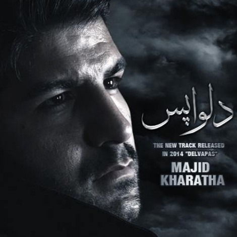 Majid Kharatha - 'Delvapas'