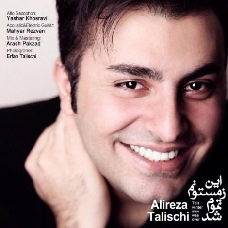 Alireza Talischi - 'In Zemestounam Tamum Shod'
