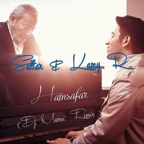 Sattar & KamyR - 'Hamsafar (Dj Mamsi Remix)'
