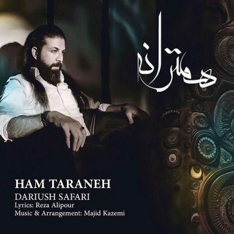 Dariush Safari - 'Ham Taraneh'