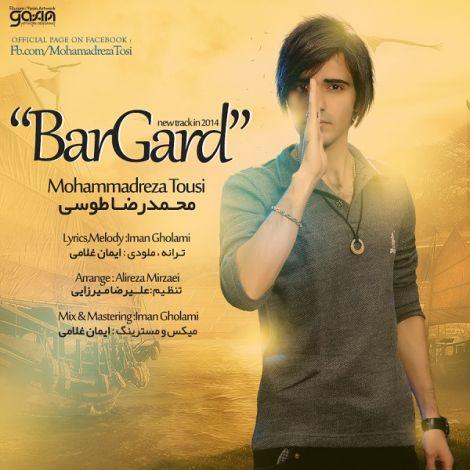 Mohammadreza Tousi - 'Bargard'