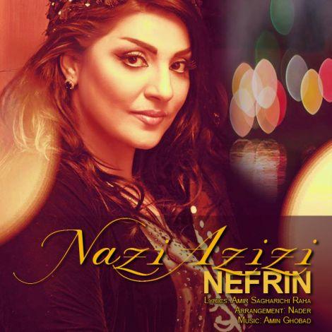 Nazi Azizi - 'Nefrin'