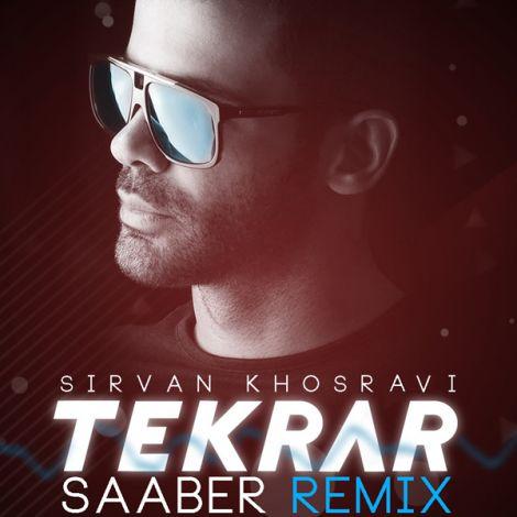 Sirvan Khosravi - 'Tekrar (SaAber Remix)'