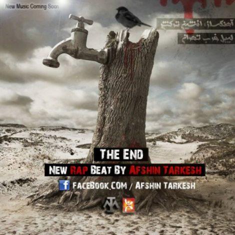 Afshin Tarkesh - 'The End'