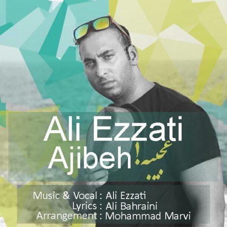 Ali Ezzati - 'Ajibeh'