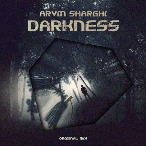 Arvin Sharghi - 'Darkness (Original Mix)'