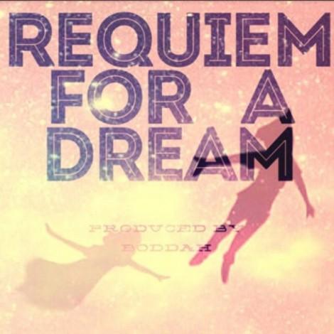 Boddah - 'Requiem For A Dream'