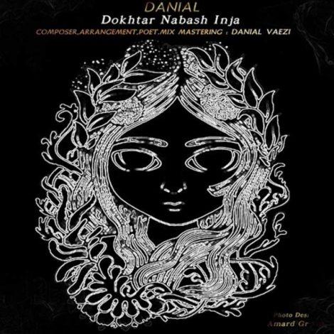 Danial Vaezi - 'Dokhtar Nabash Inja'