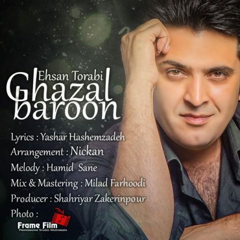 Ehsan Torabi - 'Ghazal Baroon'