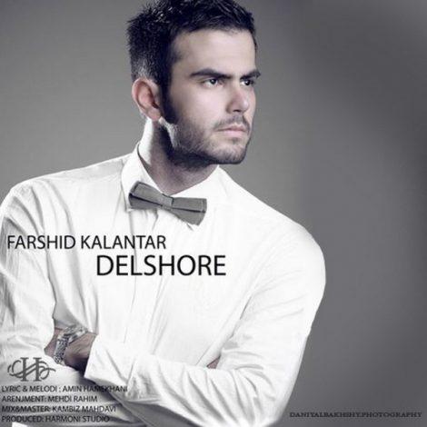 Farshid Kalantar - 'Delshoreh'
