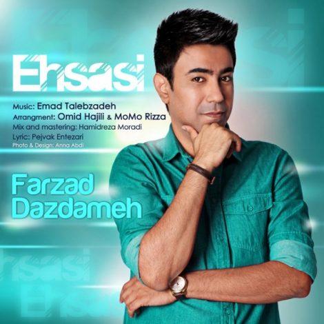 Farzad Dazdameh - 'Ehsasi'