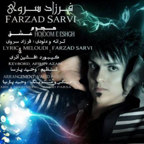 Farzad Sarvi - 'Hojoome Eshgh'
