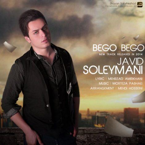 Javid Soleymani - 'Begoo Begoo'