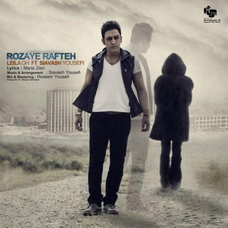 Leila GH - 'Roozaye Rafteh (Ft Siavash Yousefi)'