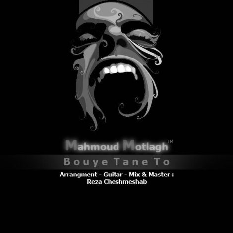 Mahmoud Motlagh - 'Bouye Tane To'
