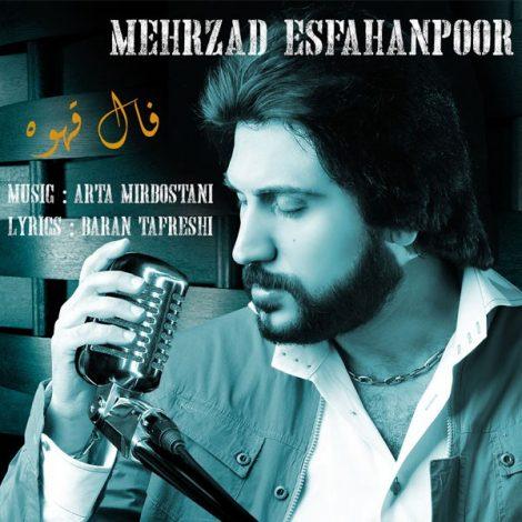 Mehrzad Esfahanpoor - 'Faale Ghahveh'