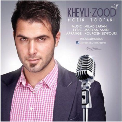 Moein Toofani - 'Kheyli Zood'