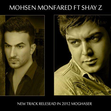 Mohsen Monfared - 'Moghaser (Ft Shay Z)'