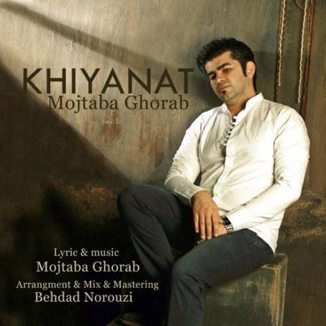Mojtaba Ghorab - 'Khiyanat'