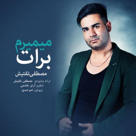 Mostafa Taftish - 'Mimiram Bara To'