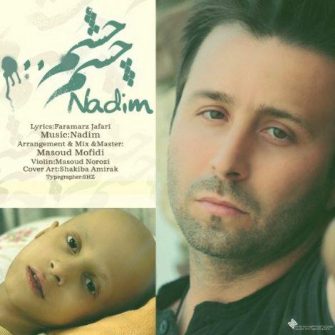 Nadim - 'Cheshm Cheshm'