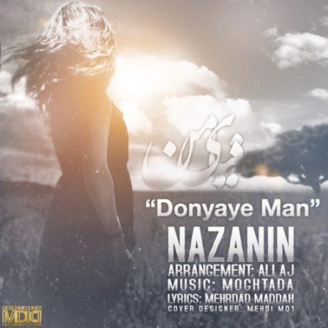 Nazanin - 'Donyaye Man'