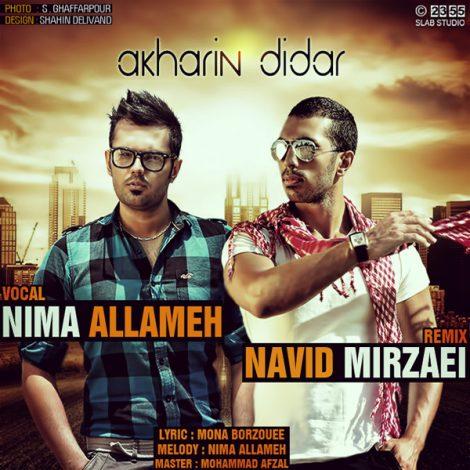 Nima Allameh - 'Akharin Didar (Navid Mirzaie Remix)'
