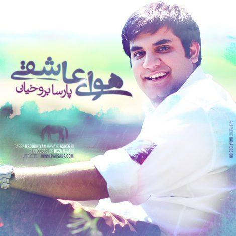 Parsa Broukhiyan - 'Dooset Daram'