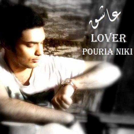 Pouria Niki - 'Ashegh'