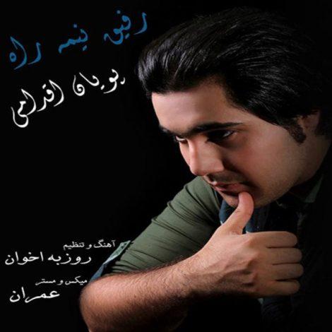 Pouyan Eghdami - 'Refighe Nime Rah'