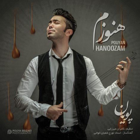 Pouyan - 'Hanoozam'