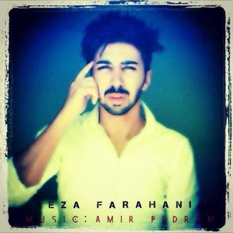 Reza Farahani - 'Ashke Man'