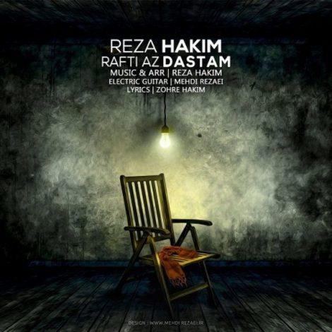 Reza Hakim - 'Rafti Az Dastem'