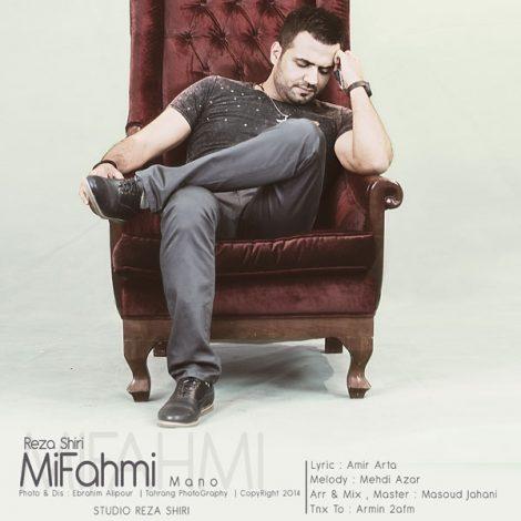 Reza Shiri - 'Mifahmi Mano'