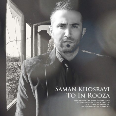 Saman Khosravi - 'To In Rooza'