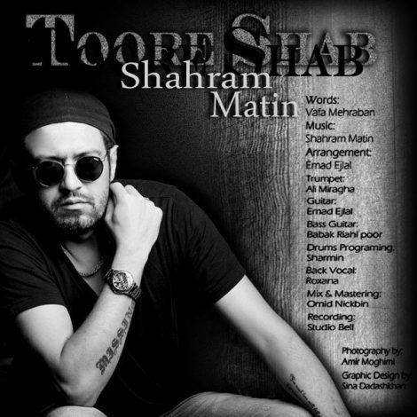 Shahram Matin - 'Toore Shab'