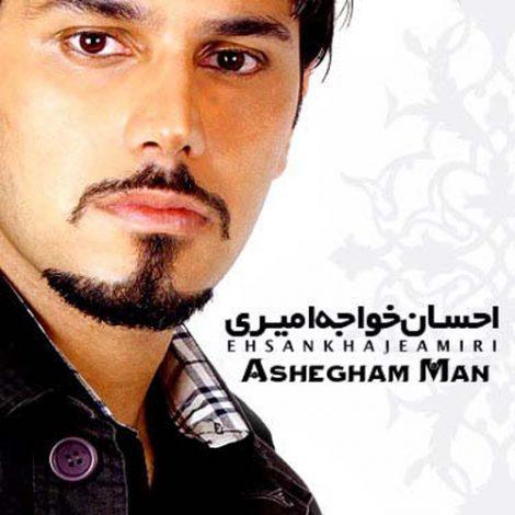 Ehsan Khaje Amiri - 'Ashegham Man'