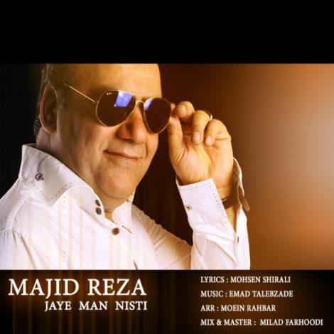 Majid Reza - 'Jaye Man Nisti'