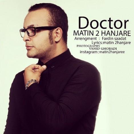 Matin 2 Hanjare - 'Doctor'
