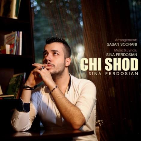 Sina Ferdosian - 'Chi Shod'