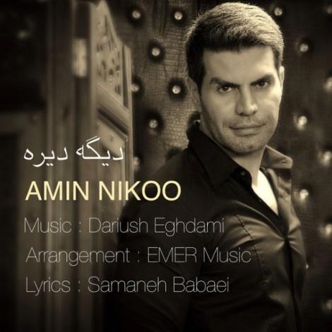 Amin Nikoo - 'Dige Direh'