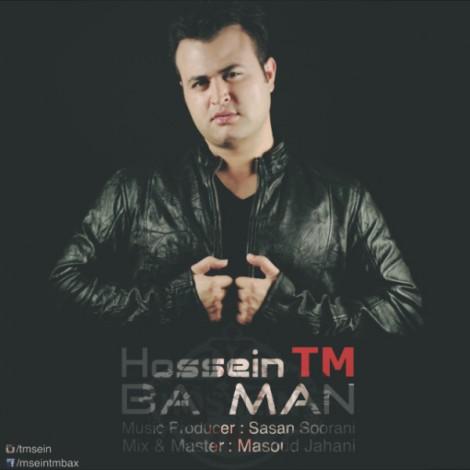 Hossein TM - 'Ba Man'
